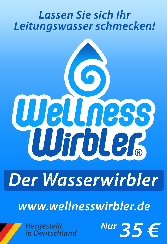 Lassen Sie sich Ihr Leitungswasser schmecken! Wellness-Wirbler, der Wasserwirbler.