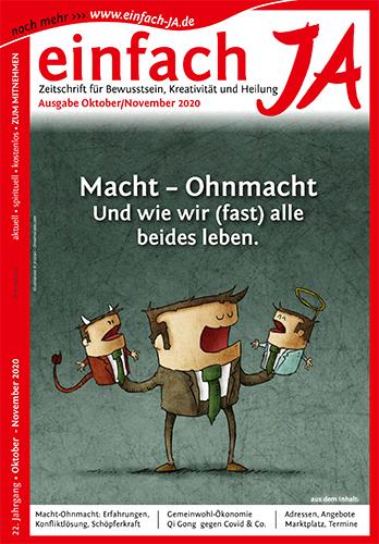 """""""Macht - Ohnmacht. Und wie wir fast alle beides leben."""" - Okt/Nov 2020 - Zeitschrift """"einfach JA"""""""