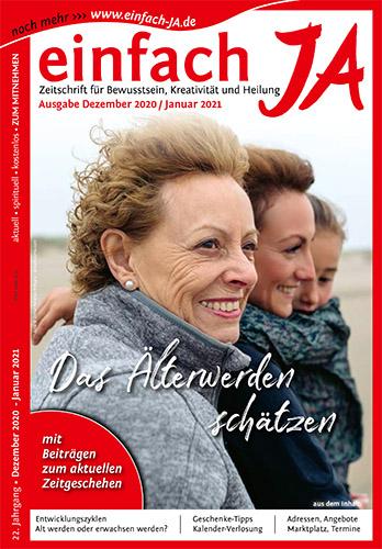 """Das Älterwerden schätzen - Ausgabe Dez/Jan 2020/21 - Zeitschrift """"einfach JA"""""""