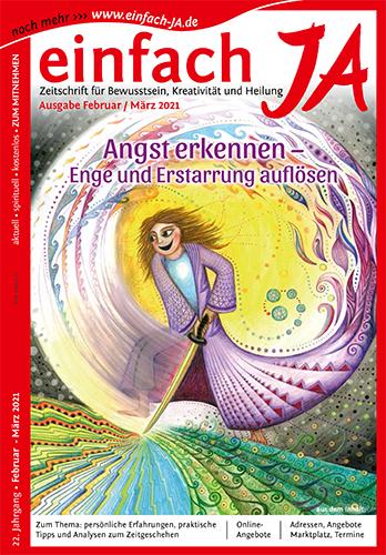 """Zeitschrift """"einfach JA"""" - Ausgabe Februar/März 2021 - """"Angst erkennen - Enge und Erstarrung auflösen"""""""