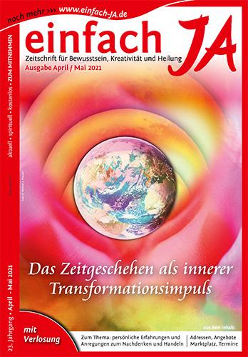 """Ausgabe April/Mai 2021 der Zeitschrift """"einfach JA"""" - Titelthema: """"Das Zeitgeschehen als Transformationsimpuls"""""""