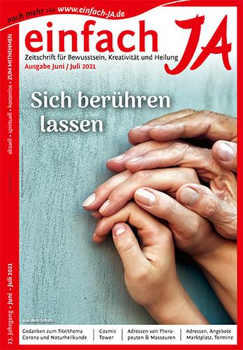 """Ausgabe Juni/Juli 2021 der Zeitschrift """"einfach JA"""" - Titelthema """"Sich berühren lassen"""""""
